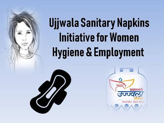 Ujjwala Sanitary Napkins Initiative for Women Hygiene & Employment