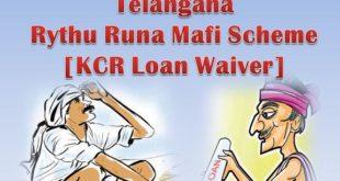 Telangana Rythu Runa Mafi scheme [KCR Loan Waiver]