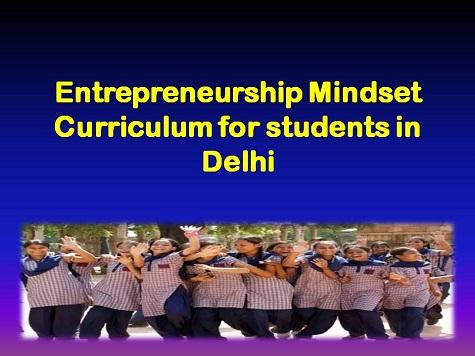 Entrepreneurship Mindset Curriculum for students in Delhi