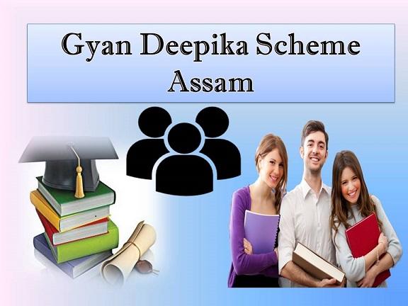 Gyan Deepika Scheme Assam