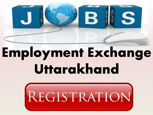 Employment Exchange Uttarakhand registration