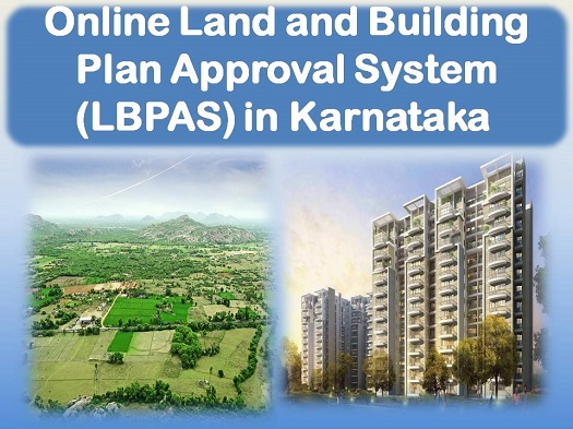 Online Land and Building Plan Approval System (LBPAS) in Karnataka