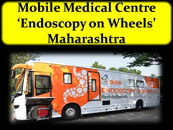 Mobile Medical Centre 'Endoscopy on Wheels' Maharashtra