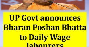 UP Govt announces Bharan Poshan Bhatta to Daily Wage labourers