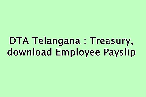 DTA-Telangana-Treasury-download-Employee-Payslip