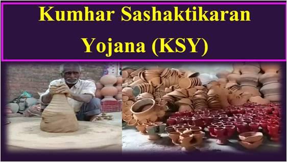 Kumhar Sashaktikaran Yojana (KSY)