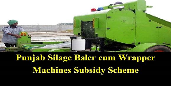 Punjab Silage Baler cum Wrapper Machines Subsidy Scheme