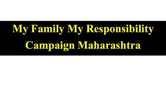 My Family My Responsibility Campaign Maharashtra